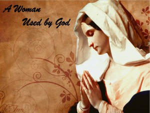woman used by god